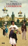 Old Prague Cookbook - Viktor Faktor