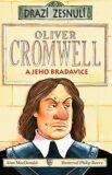 Oliver Cromwell - Alan MacDonald, Philip Reeve