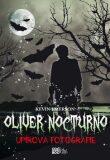 Oliver Nocturno 1 - Upírova fotografie - Kevin Emerson