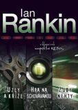 Omnibus Uzly a kříže, Hra na schovávanou, Zuby nehty - Ian Rankin