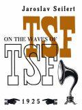 On the Waves of TSF / Na vlnách TSF - Jaroslav Seifert