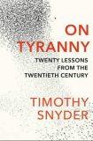 On Tyranny - Timothy Snyder