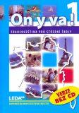 ON Y VA! 1 učebnice - Jitka Taišlová