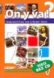 ON Y VA! 2 učebnice - Jitka Taišlová