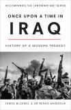 Once Upon a Time in Iraq - James Bluemel, Renad Mansour