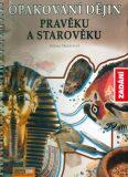 Opakování dějin pravěku a starověku - Zadání - Helena Mandelová