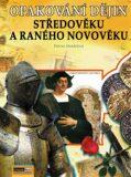 Opakování dějin středověku a raného novověku - Řešení - Helena Mandelová