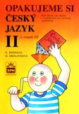 Opakujeme si český jazyk II - Vlastimil Styblík