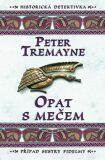 Opat s mečem - Peter Tremayne