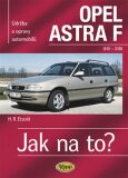Opel Astra F - 9/91 - 3/98 - Jak na to? - 22. - Etzold Hans-Rudiger Dr.