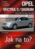 Opel Vectra C/Signum - 2002–2008 - Jak na to? - 109. - Etzold Hans-Rudiger Dr.