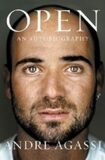Open : An Autobiography - Andre Agassi