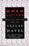 Open Letters : Selected Writings, 1965-1990 - Václav Havel