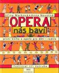 Opera nás baví - Anna Novotná