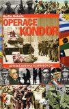 Operace Kondor - PhDr. Martin Nekola,  Ph.D