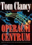 Operační centrum - Tom Clancy, Steve Pieczenik