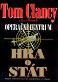 Operační centrum - Hra o stát - Tom Clancy, Steve Pieczenik