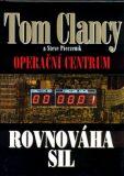 Operační centrum - Rovnováha sil - Tom Clancy, Steve Pieczenik