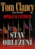 Operační centrum - Stav obležení - Tom Clancy, Steve Pieczenik
