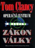 Operační centrum - Zákon války - Tom Clancy, Steve Pieczenik