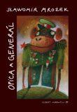 Opica a generál - Slawomir Mrožek
