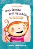 Opica Škorica opäť vystrája - Peter Stoličný