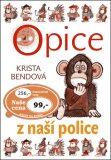 Opice z naší police - Krista Bendová