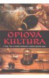 Opiová kultura - Lee Peter