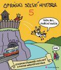 Opráski sčeskí historje 5 - Legsikon vísnamníh událoztí a poztaf narotní historje - jaz