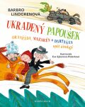 Oranžáda, Mazarén a Dartaňan 2: Ukradený papoušek - Oranžáda, Mazarén a Dartaňan opět úřadují - Barbro Lindgrenová