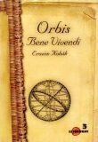 Orbis Bene Vivendi - Erazim Kohák
