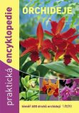 Orchideje - Praktická encyklopedie - téměř 600 druhů orchidejí - 5.vydání - Zdeněk Ježek