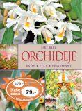 Orchideje Rady Péče Pěstování - Jiří Rill