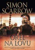 Orel na lovu - Simon Scarrow