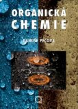 Organická chemie - Danuše Pečová
