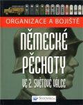 Organizace a bojiště německé pěchoty ve 2. světové válce - Chris Bishop