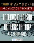 Organizace a bojiště tankového vojska německé armády ve 2. světové válce - Chris Bishop