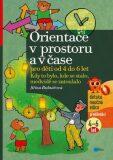 Orientace v prostoru a čase pro děti od 4 do 6 let - Jiřina Bednářová