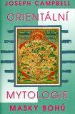 Orientální mytologie - Joseph Campbell