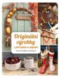 Originální výrobky z přírodnin a odpadů - Lucie Dvořáková-Liberdová