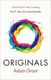 Originals: How Non-conformists Change the World - Adam Grant