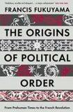 Origins of Political Order - Francis Fukuyama