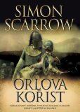 Orlova kořist - Simon Scarrow