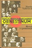 Ornestinum - Marie Valtrová