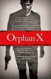 Orphan X - Gregg Andrew Hurwitz