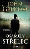 Osamělý střelec - John Grisham