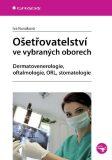 Ošetřovatelství ve vybraných oborech - Iva Nováková