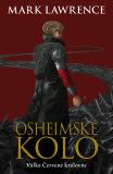 Osheimské kolo - Mark Lawrence