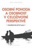 Osobní pohoda a osobnost v celoživotní perspektivě - Marek Blatný