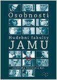 Osobnosti Hudební fakulty JAMU II - Jindřiška Bártová